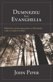 Dumnezeu este Evanghelia
