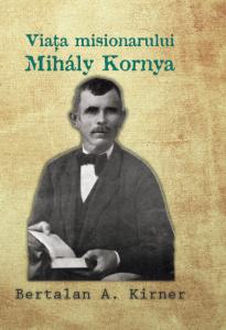 viata-misionarului-mihaly-kornya-coperta-1