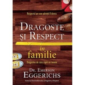 dragoste-si-respect-in-familie-emerson-eggerichs